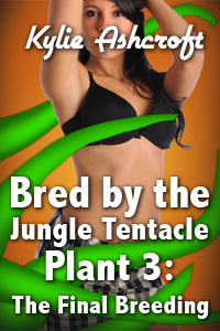 Bred by the Jungle Tentacle Plant 3: The Final Breeding