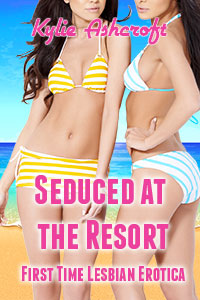 Seduced at the Resort: First Time Lesbian Erotica Story
